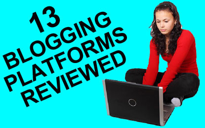 13 Blogging Platforms for Demanding Users