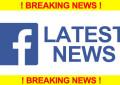 Breaking News – Last Facebook Changes