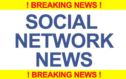 Social Networks Breaking News