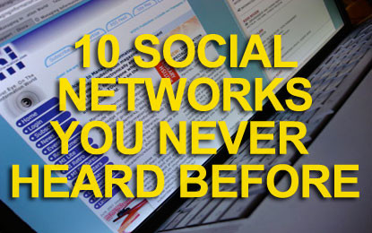 10 Social Networks You Never Heard