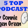 Connie Ragen Green Podcasts